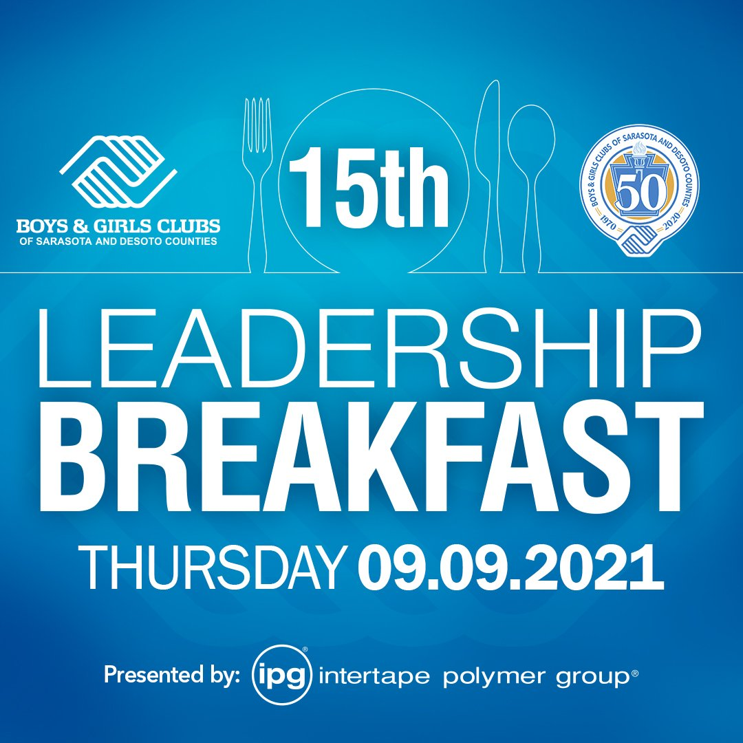 Boys & Girls Clubs of Sarasota and DeSoto Counties to Honor Community Leaders at the 15th Annual Intertape Polymer Group Leadership Breakfast